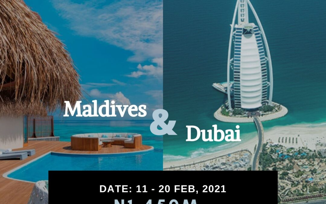 Maldives and Dubai Package – 11th – 20th Feb, 2021